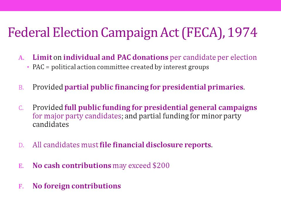 Federal Election Campaign Act (FECA), 1974