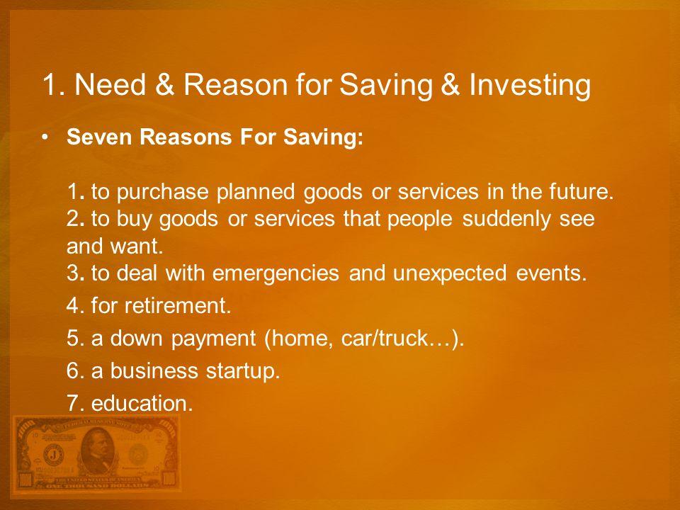 1. Need & Reason for Saving & Investing