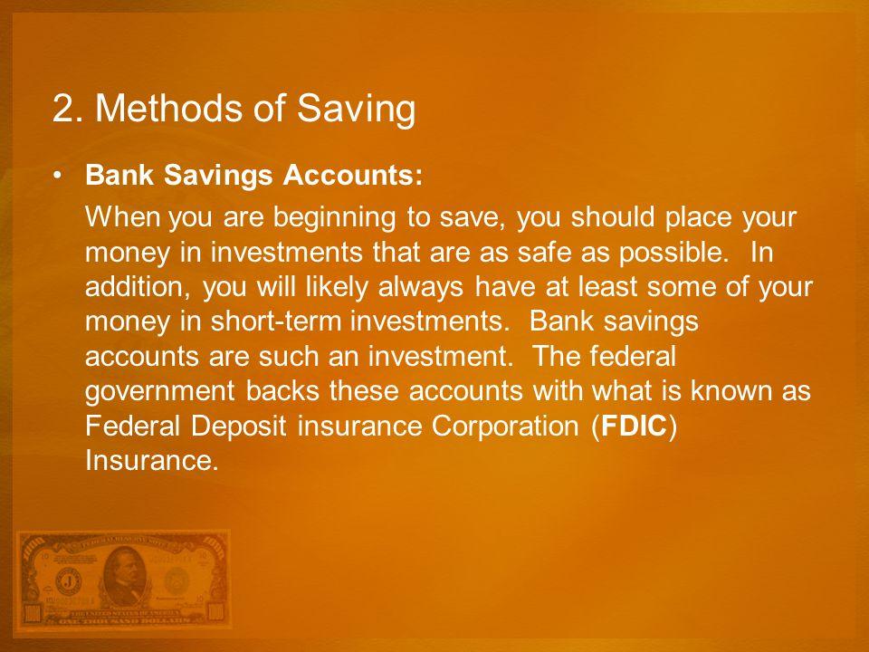2. Methods of Saving Bank Savings Accounts: