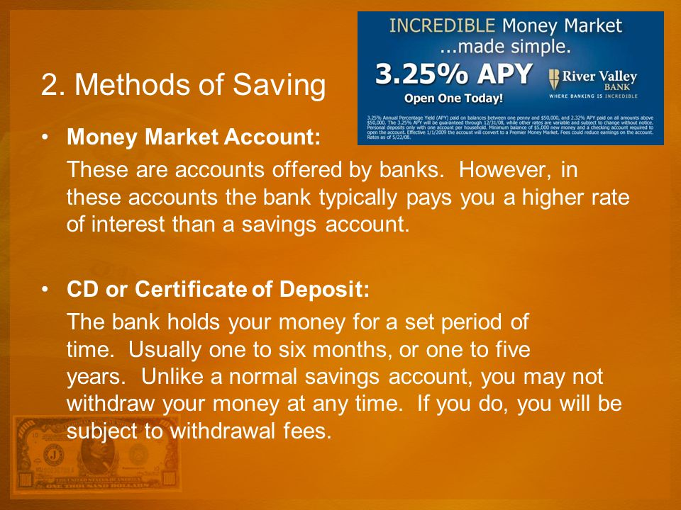 2. Methods of Saving Money Market Account: