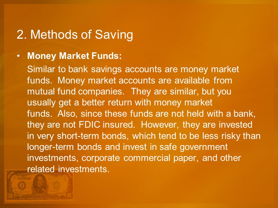2. Methods of Saving Money Market Funds: