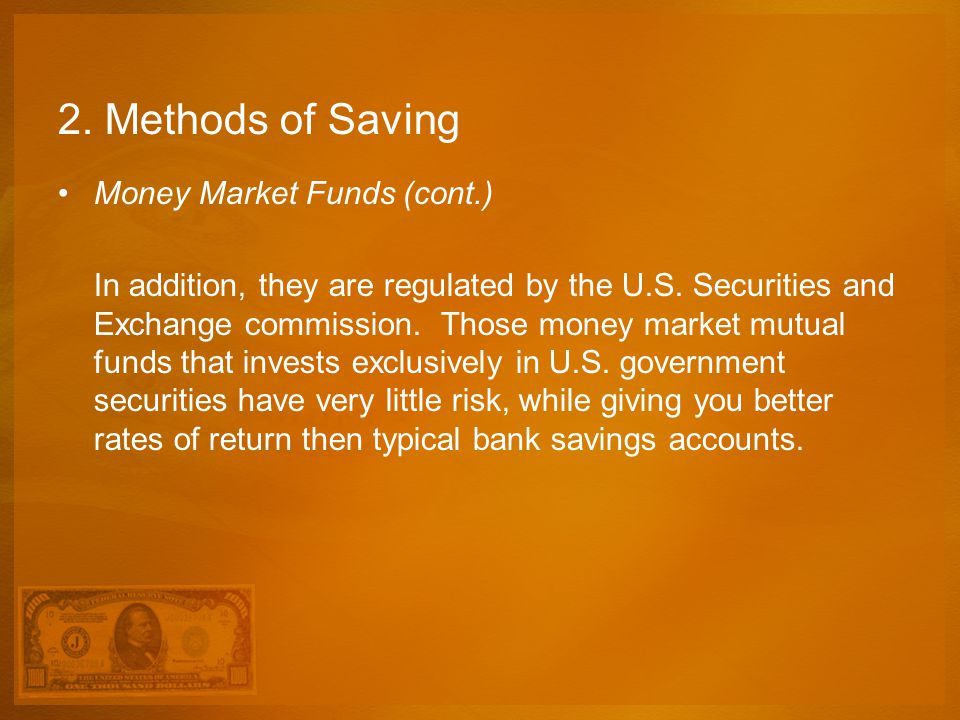 2. Methods of Saving Money Market Funds (cont.)