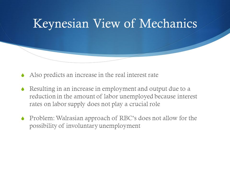 Keynesian View of Mechanics