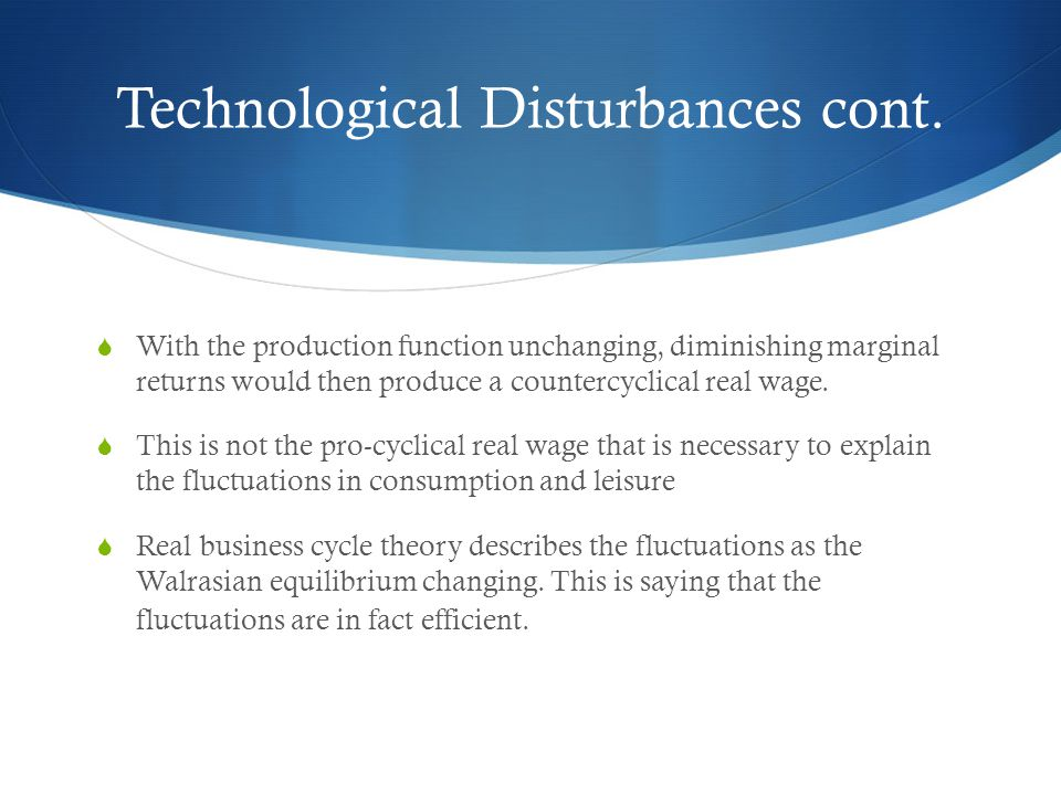 Technological Disturbances cont.