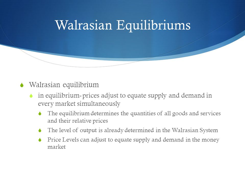 Walrasian Equilibriums