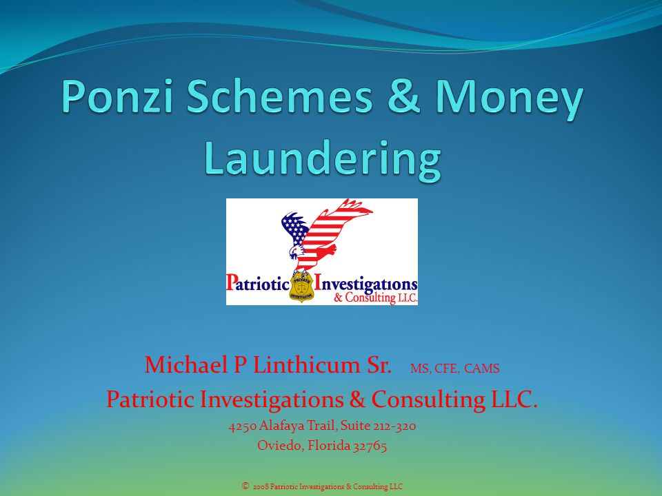 Ponzi Schemes & Money Laundering