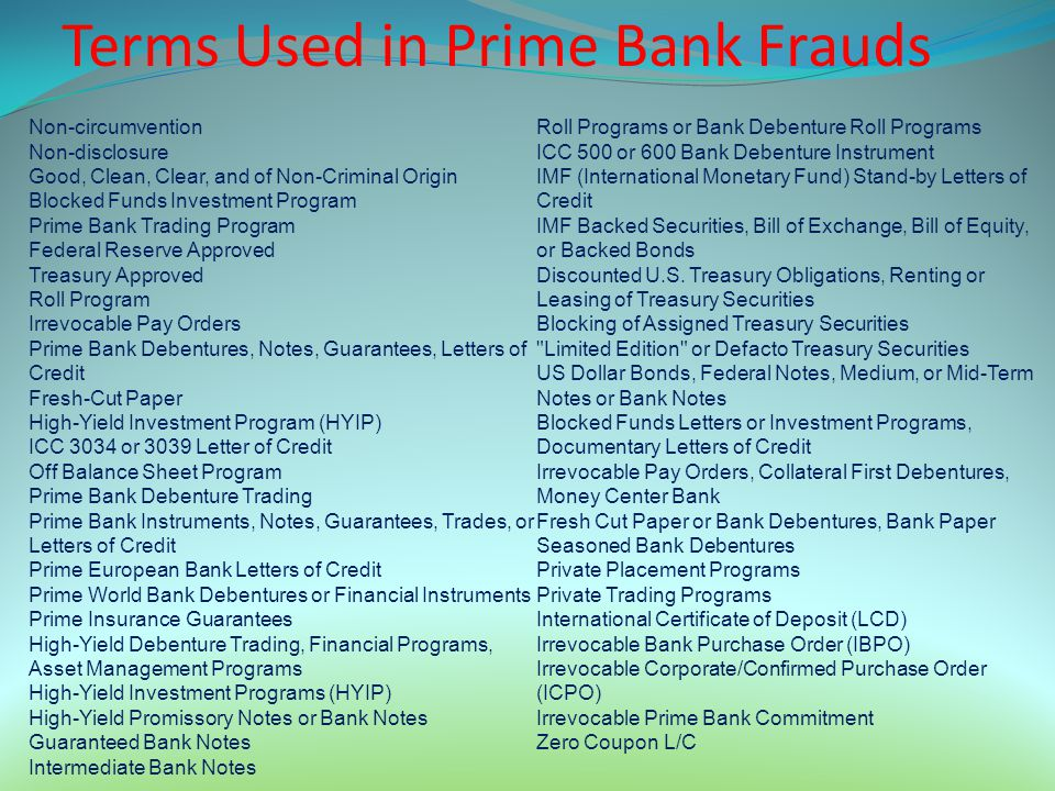 Terms Used in Prime Bank Frauds