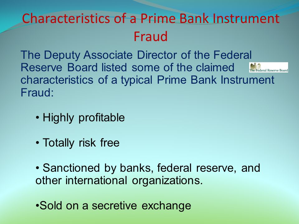 Characteristics of a Prime Bank Instrument Fraud
