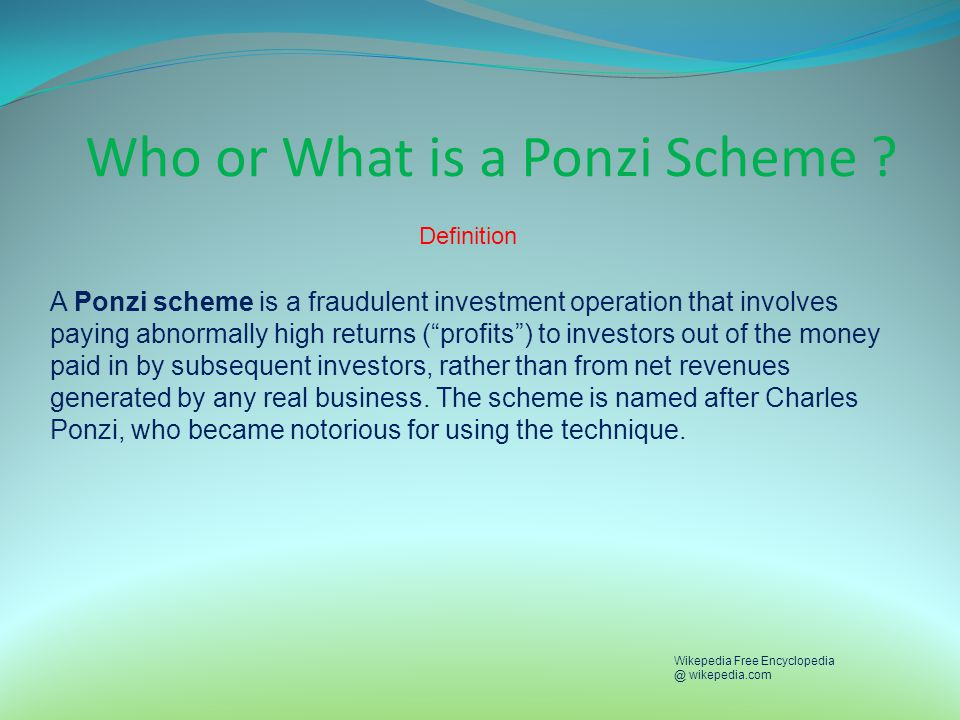 Who or What is a Ponzi Scheme