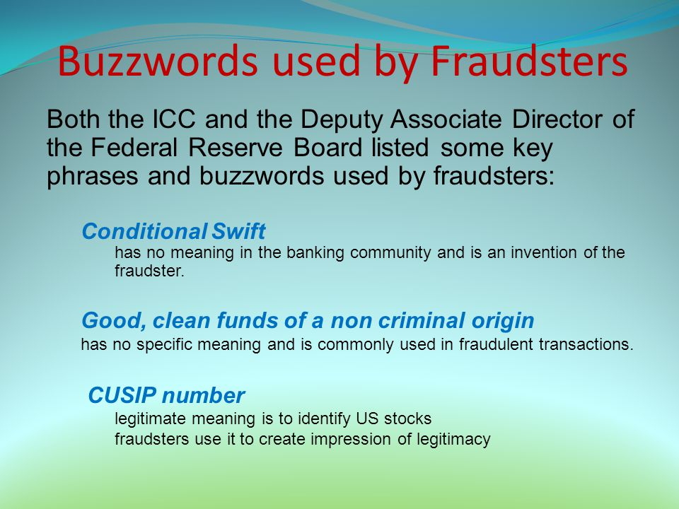 Buzzwords used by Fraudsters