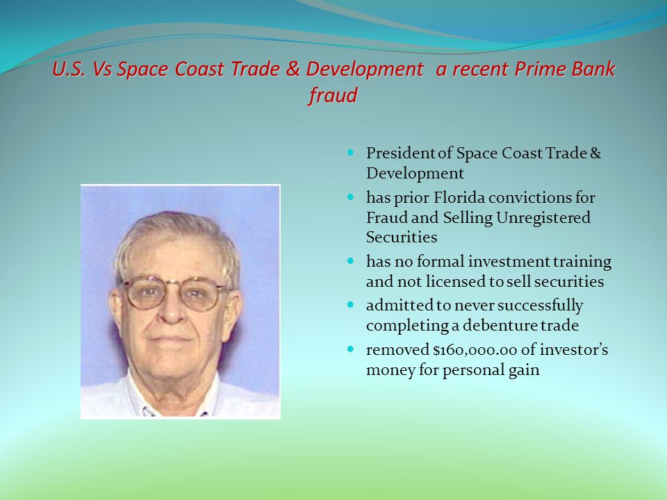 U.S. Vs Space Coast Trade & Development a recent Prime Bank fraud
