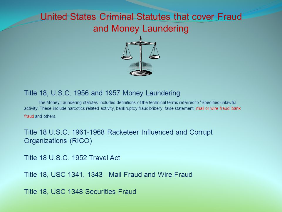 United States Criminal Statutes that cover Fraud and Money Laundering