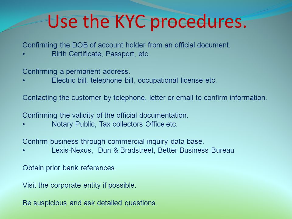 Use the KYC procedures. Confirming the DOB of account holder from an official document. Birth Certificate, Passport, etc.