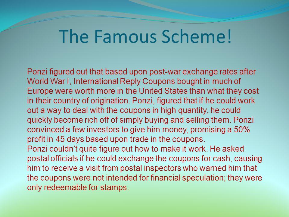 The Famous Scheme!