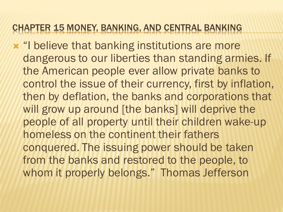 Chapter 15 Money, banking, and Central Banking