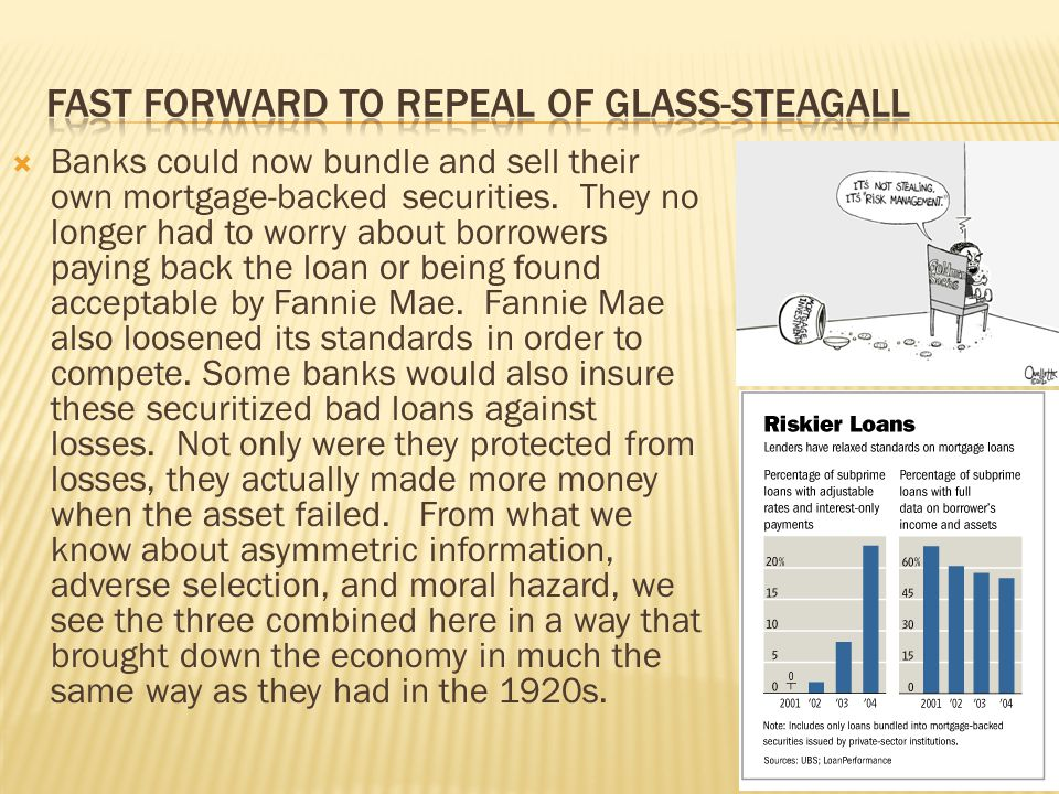 Fast forward to repeal of glass-Steagall