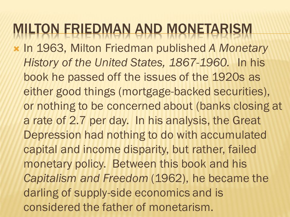 Milton friedman and monetarism