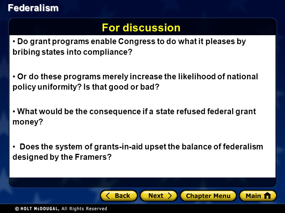 For discussion Do grant programs enable Congress to do what it pleases by bribing states into compliance