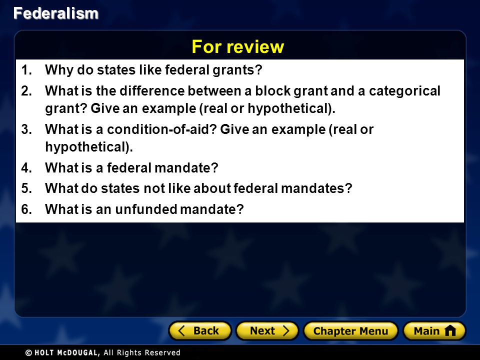 For review Why do states like federal grants