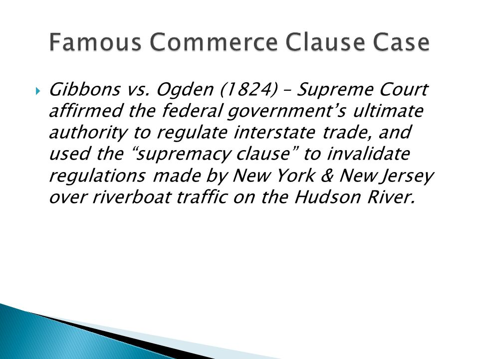 Famous Commerce Clause Case