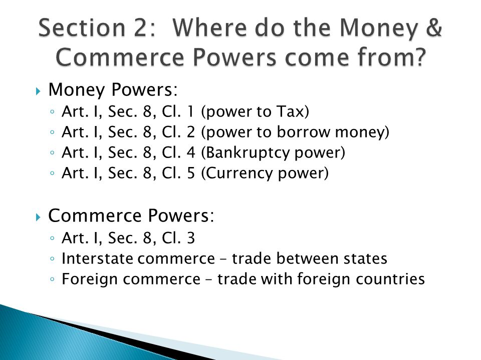 Section 2: Where do the Money & Commerce Powers come from
