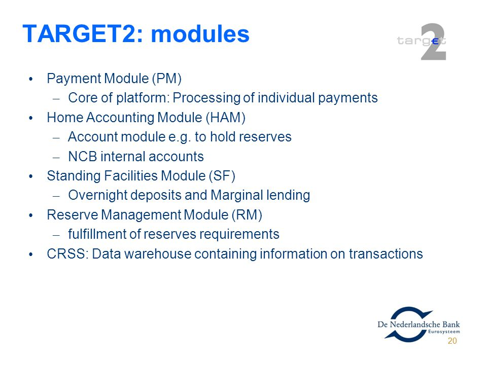 TARGET2: modules Payment Module (PM)