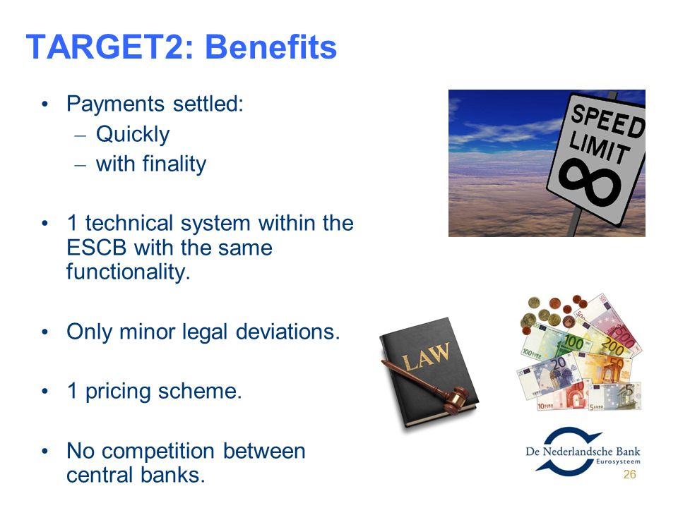 TARGET2: Benefits Payments settled: Quickly with finality