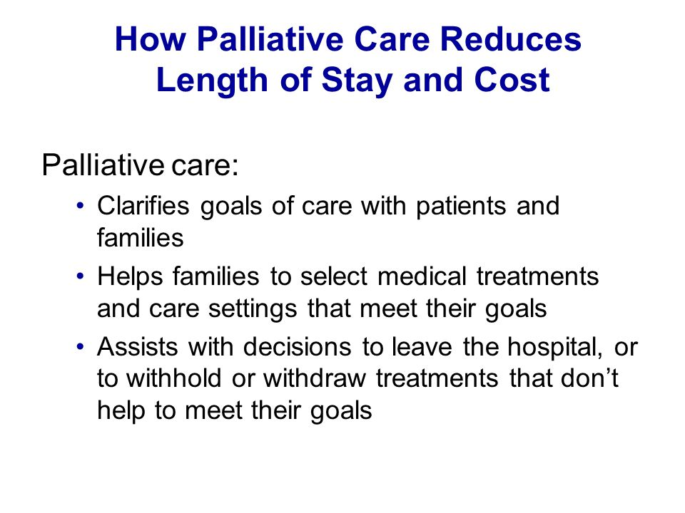 How Palliative Care Reduces Length of Stay and Cost