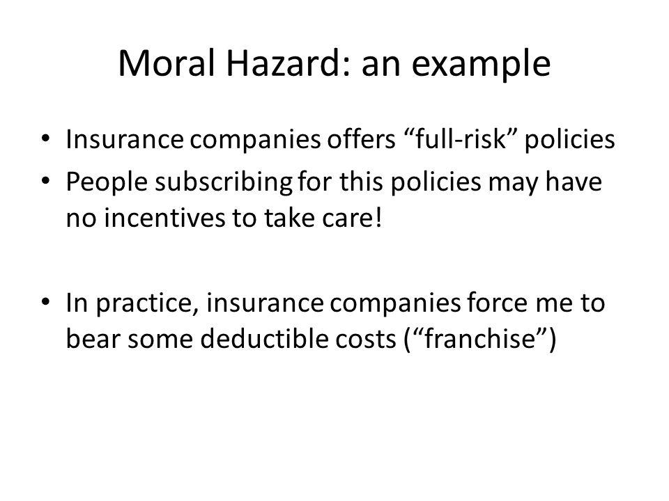 Moral Hazard: an example