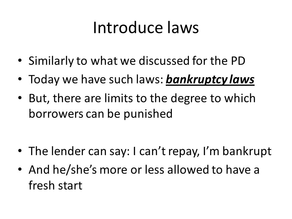 Introduce laws Similarly to what we discussed for the PD