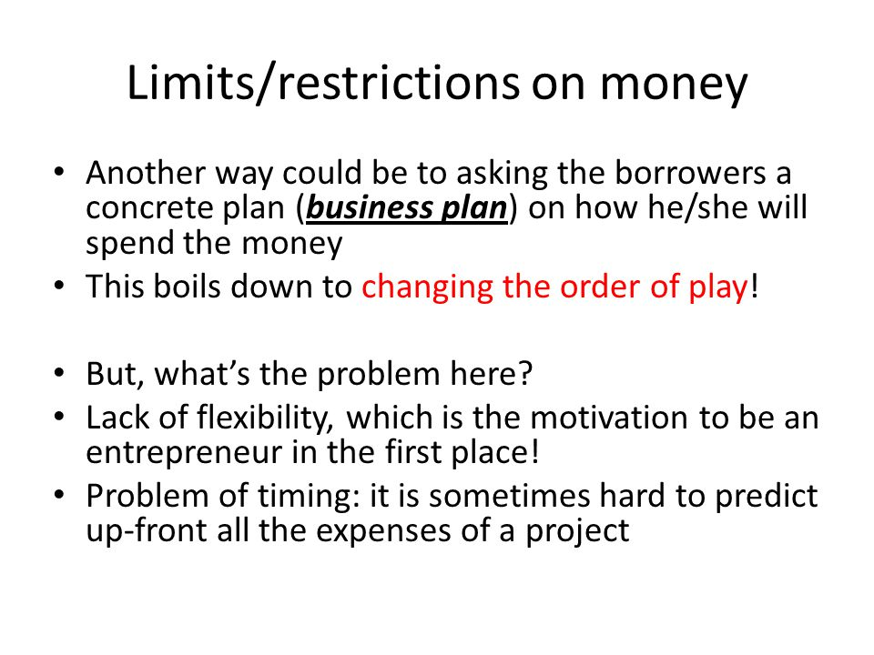 Limits/restrictions on money