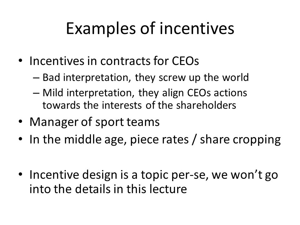 Examples of incentives