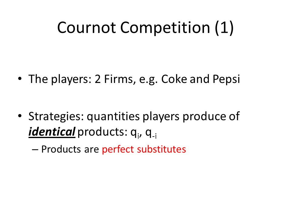 Cournot Competition (1)