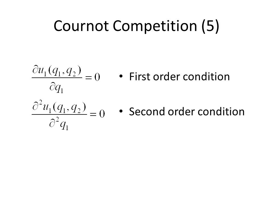 Cournot Competition (5)