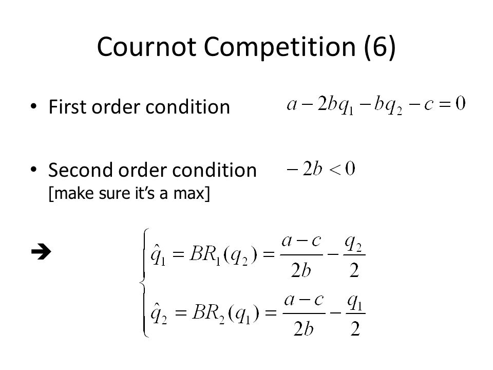Cournot Competition (6)