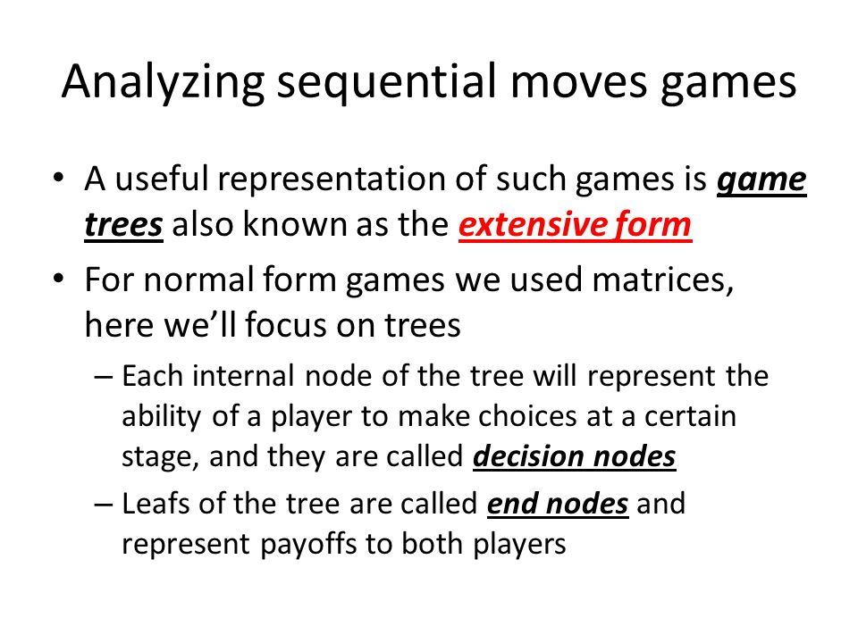 Analyzing sequential moves games
