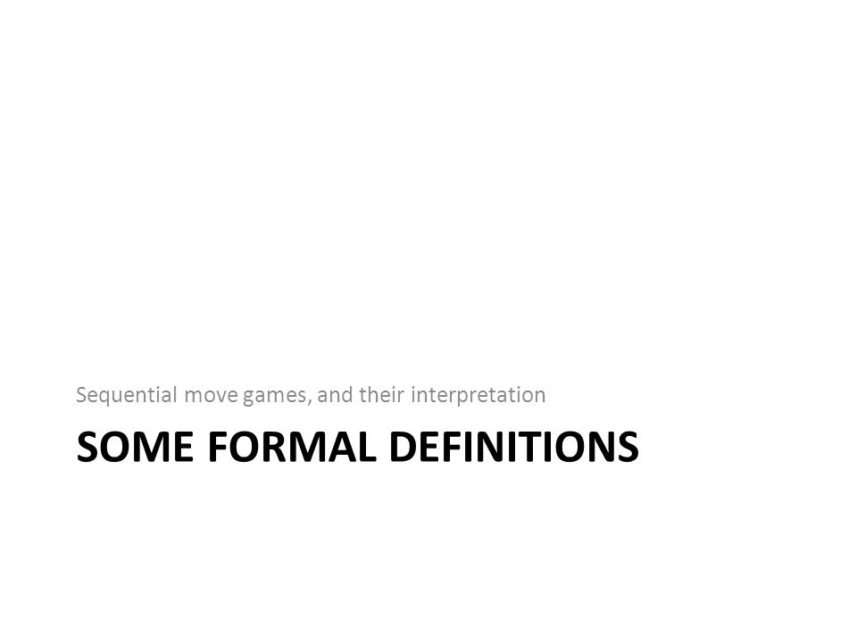 Some formal definitions