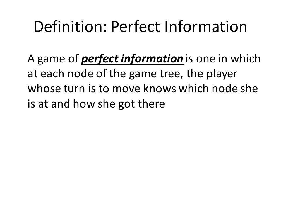 Definition: Perfect Information