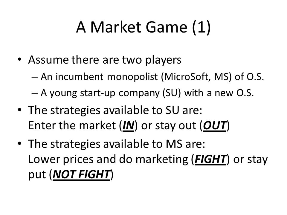 A Market Game (1) Assume there are two players