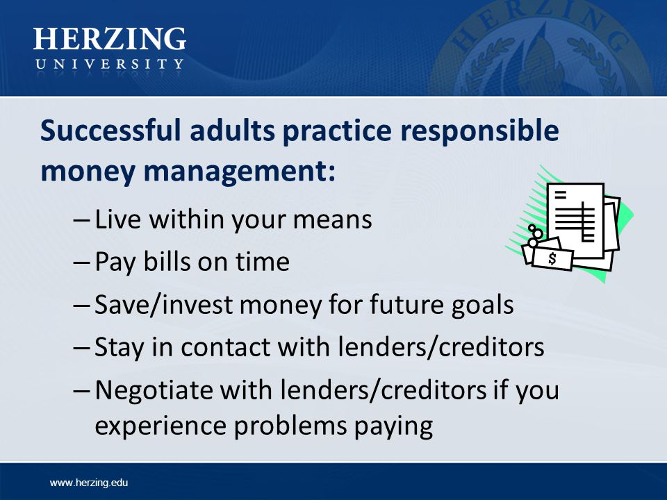 Successful adults practice responsible money management: