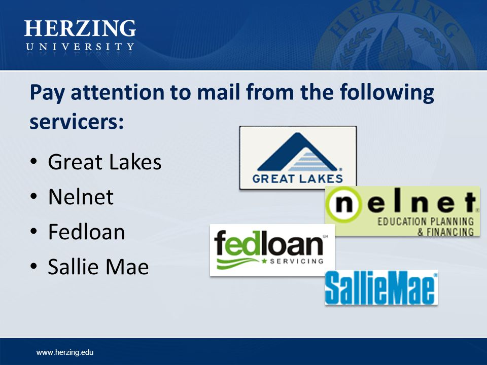 Pay attention to mail from the following servicers: