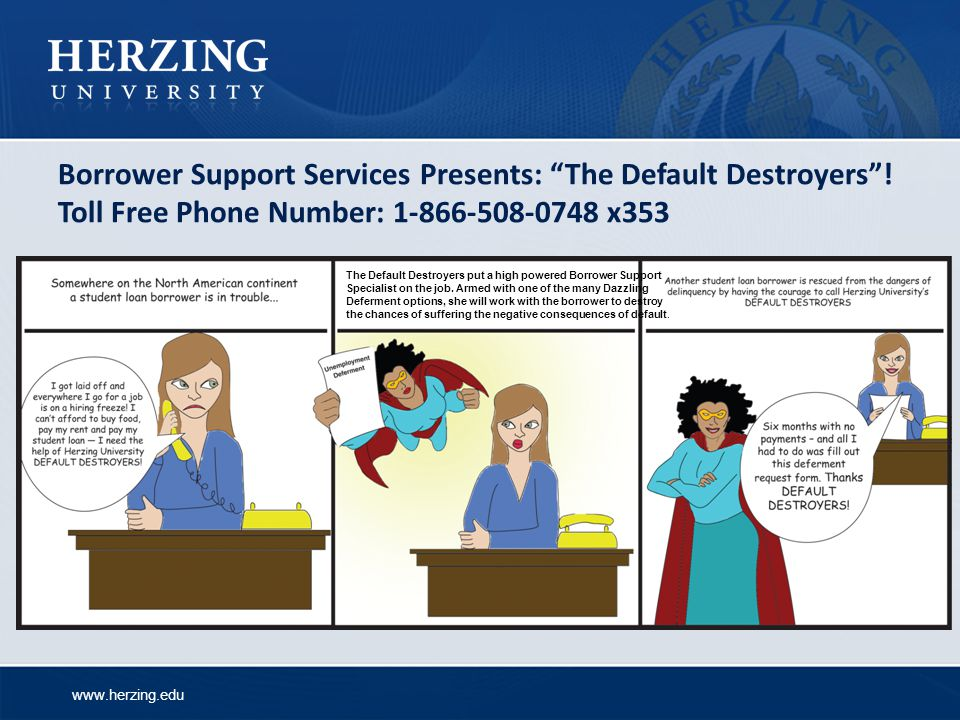 Borrower Support Services Presents: The Default Destroyers
