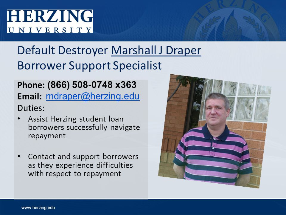 Default Destroyer Marshall J Draper Borrower Support Specialist