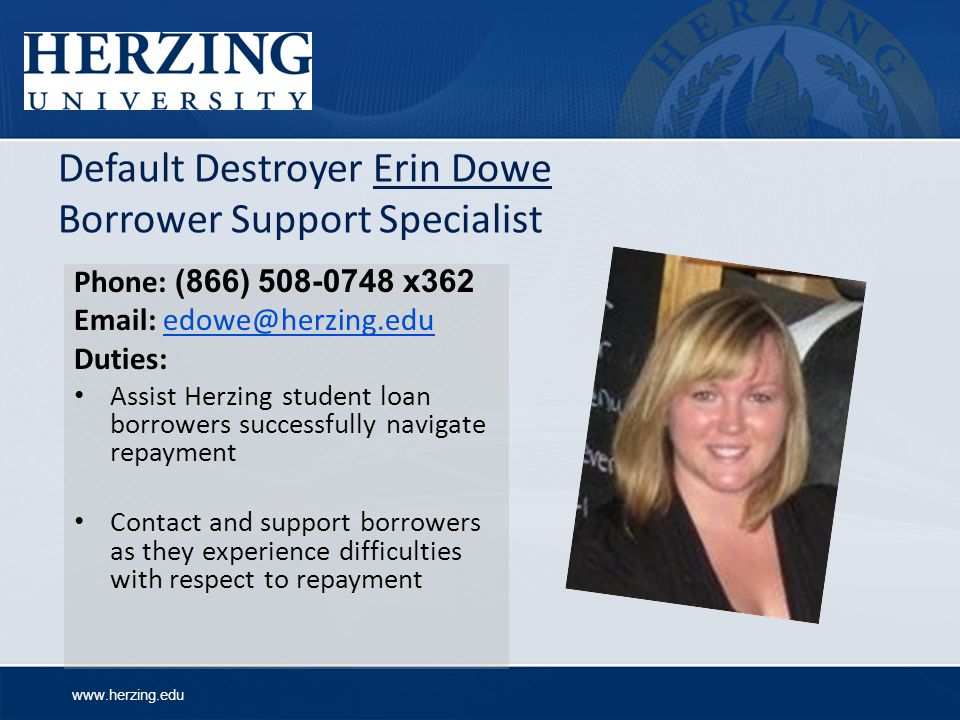 Default Destroyer Erin Dowe Borrower Support Specialist