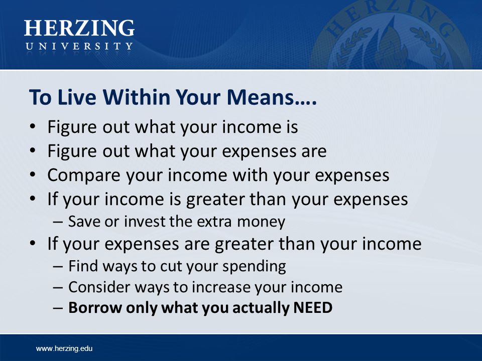 To Live Within Your Means….