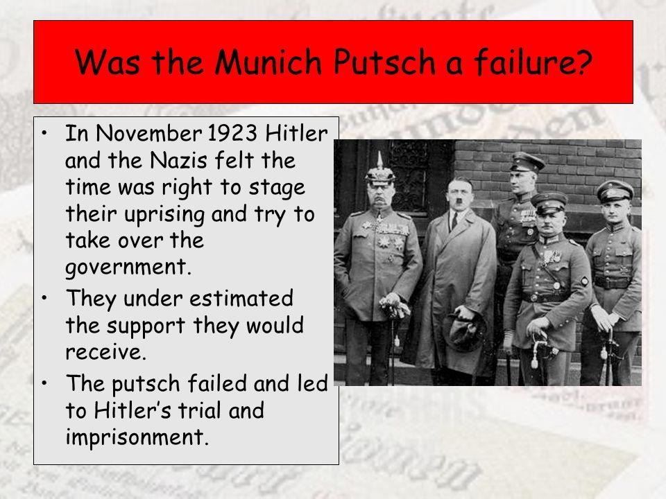 Was the Munich Putsch a failure