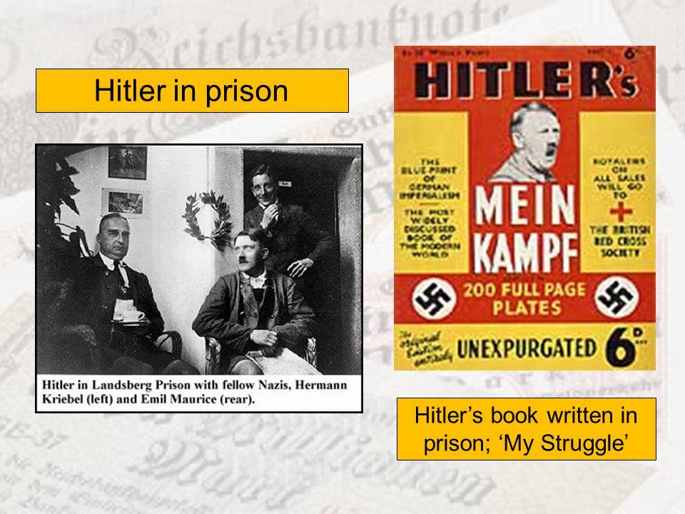 Hitler's book written in prison; 'My Struggle'