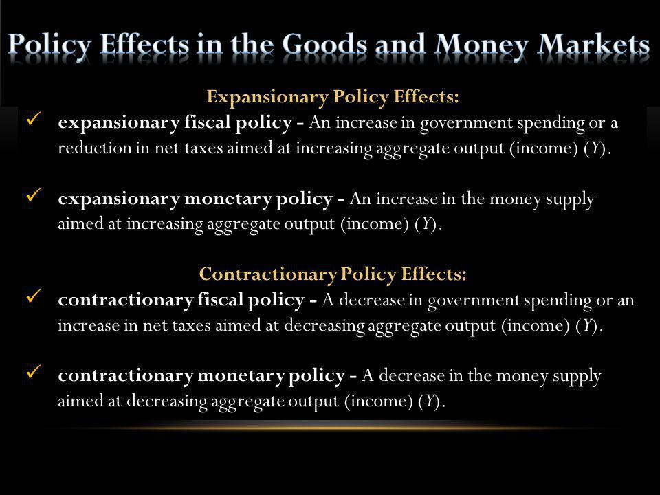 Expansionary Policy Effects: