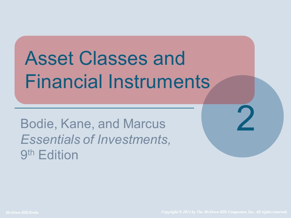 2 Asset Classes and Financial Instruments Bodie, Kane, and Marcus