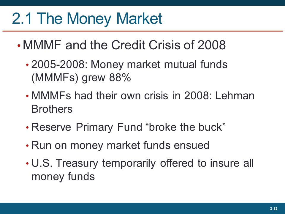 2.1 The Money Market MMMF and the Credit Crisis of 2008